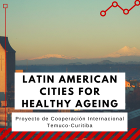 Latin American Cities for Healthy Ageing